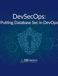 DevSecOps: Putting Database Sec In DevOps