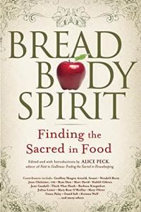 Book: Bread, Body, Spirit: finding the sacred food.