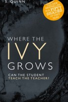 where the ivy grows grows s quinn