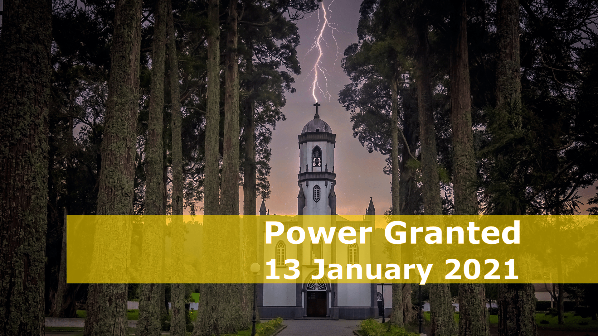Power Granted — 13 January 2020 Devotional