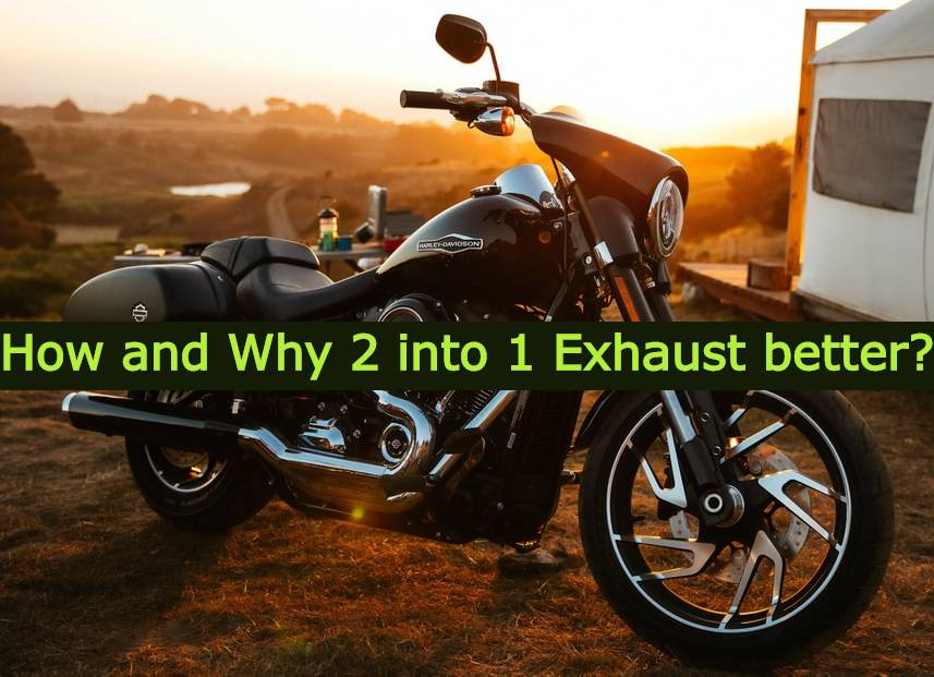 is 2 into 1 exhaust better