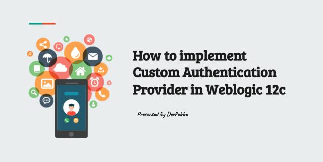 Custom Authentication Provider in Web logic 12c