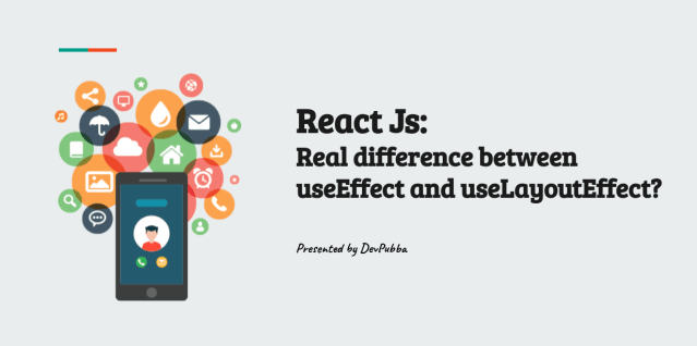 What is the real difference between React useEffect and useLayoutEffect?