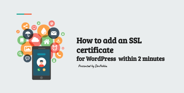 How to add an SSL certificate for WordPress  within 2minutes