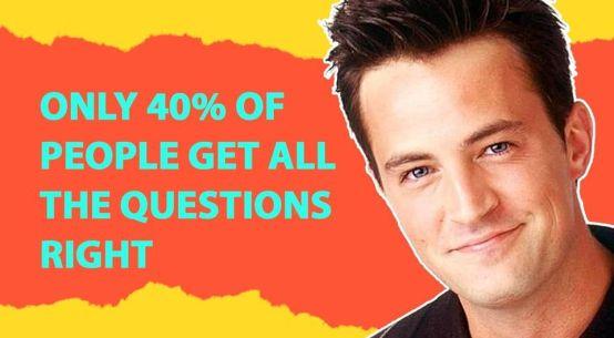Chandler Bing Quiz