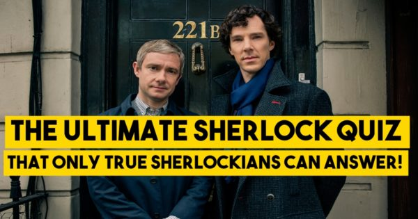 The Ultimate Sherlock Quiz