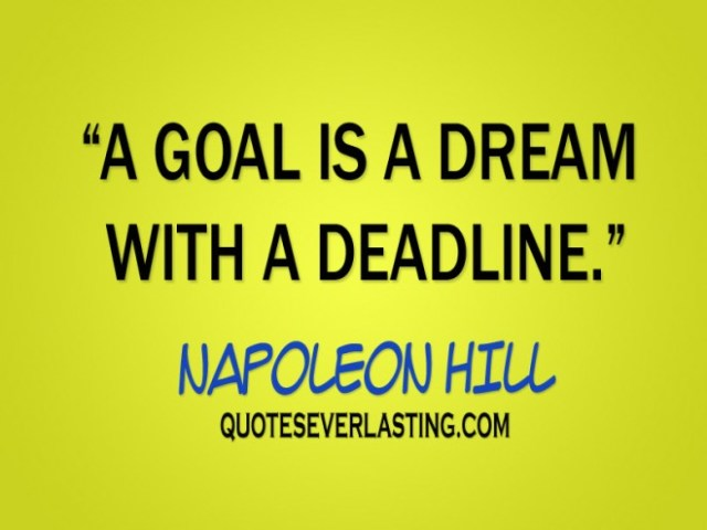 A-goal-is-a-dream-with-a-deadline-Napoleon-Hill