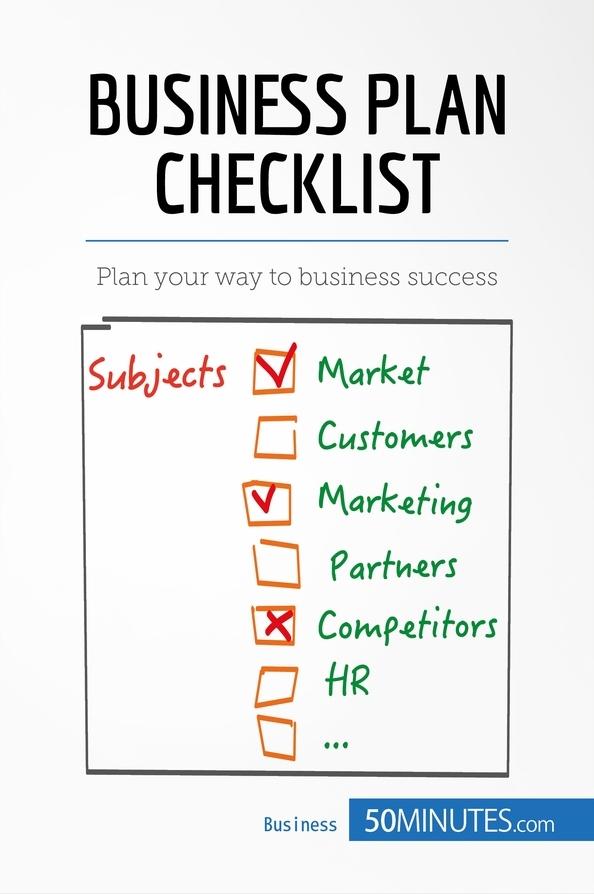 Business Plan Ckecklist 1. Market 2. Marketing 3. Competitors