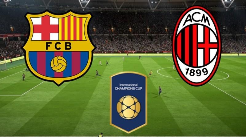 AC Milan vs Barcelona di Turnamen ICC 2018