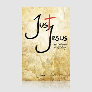 Just Jesus: The Evidence of History
