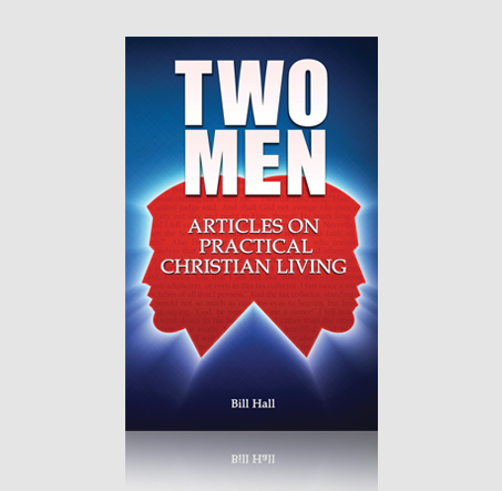 Two Men: Articles on Practical Christian Living