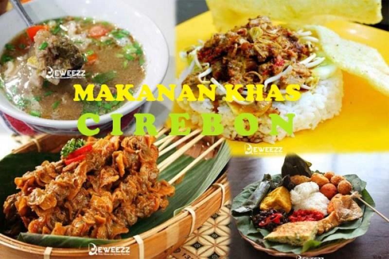 11 Makanan Khas Cirebon Yang Bakal Bikin Lidah Melet Teruusss..!!