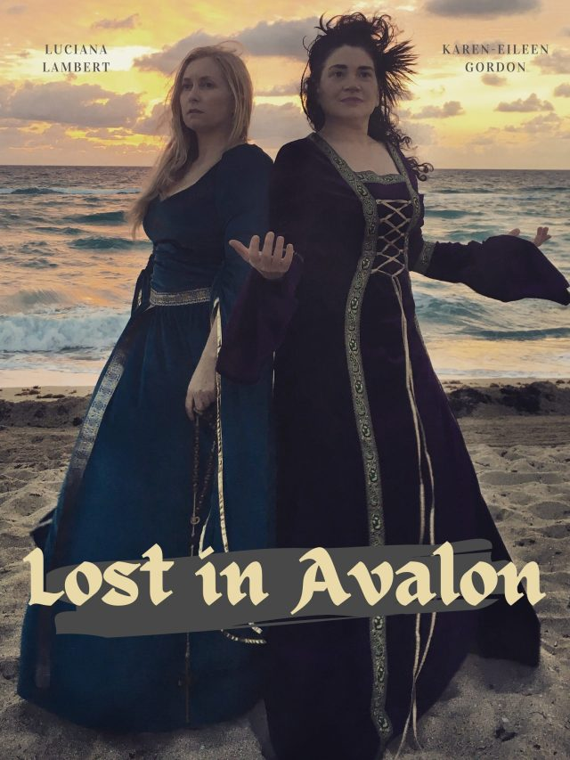 Lost in Avalon Movie Luciana Lambert AKA Lucca Kosta Karen-Eileen Gordon FilmFreeway Official Poster