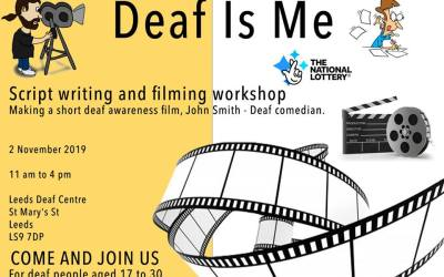 Deaf is Me Script Writing and Filming Workshop