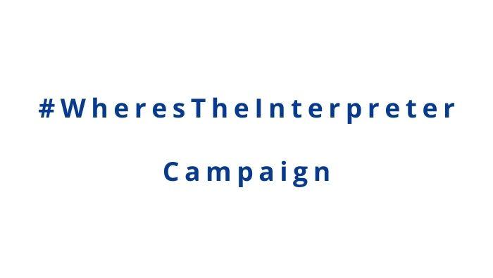 Hashtag Where's The Interpreter Campaign
