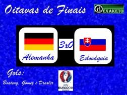 Alemanha X Eslovaquia - Oitavas - UEFA EURO 2016 - Dexaketo