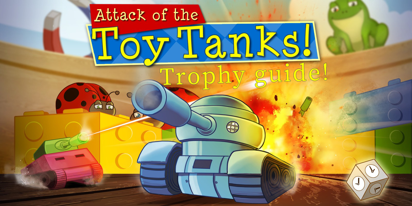 Attack of the Toy Tanks Trophy Guide
