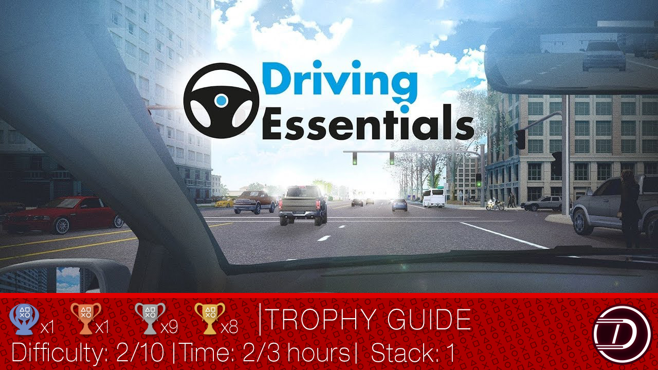 Driving Essentials Trophy Guide