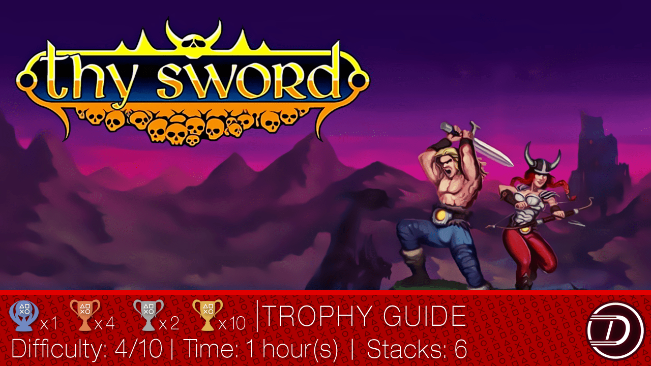 Thy Sword Trophy Guide