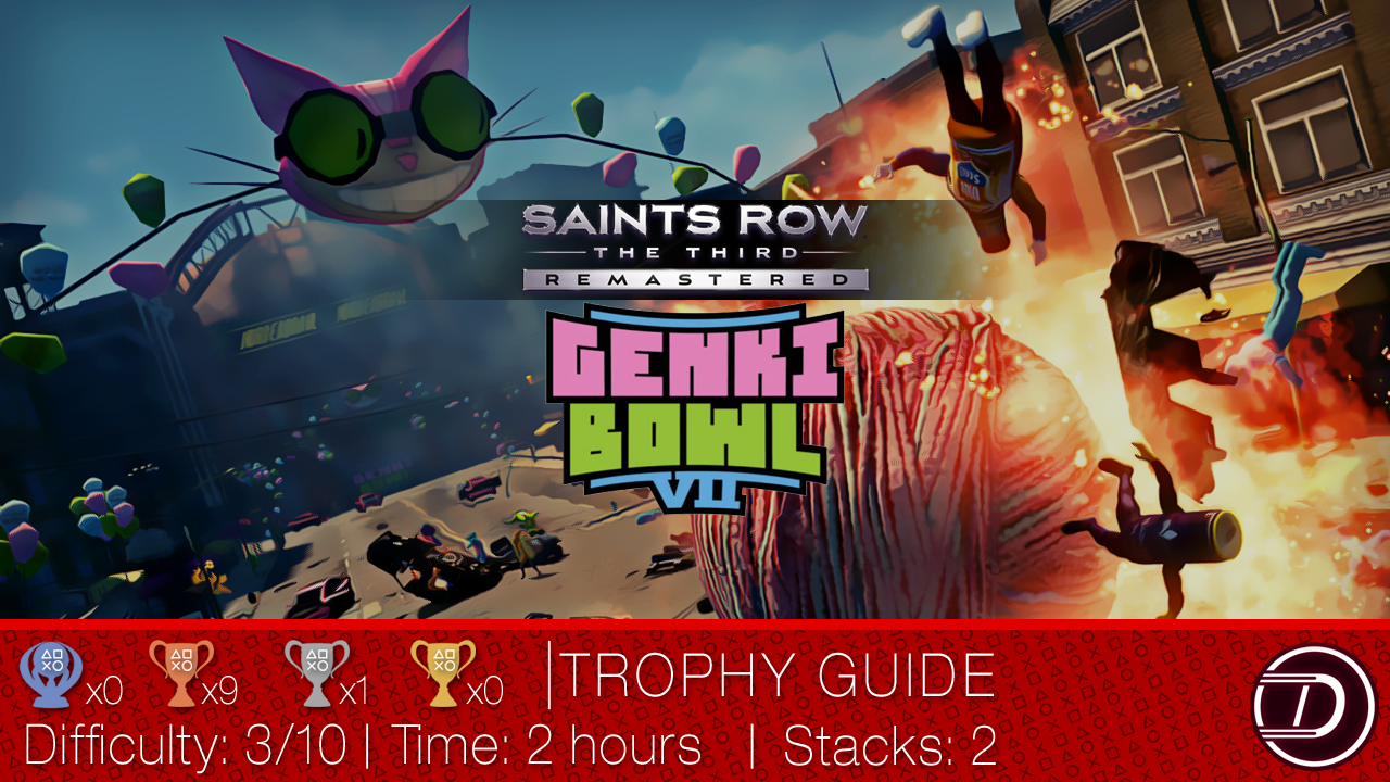 Saints Row: The Third Remastered Genki Bowl VII DLC Trophy Guide