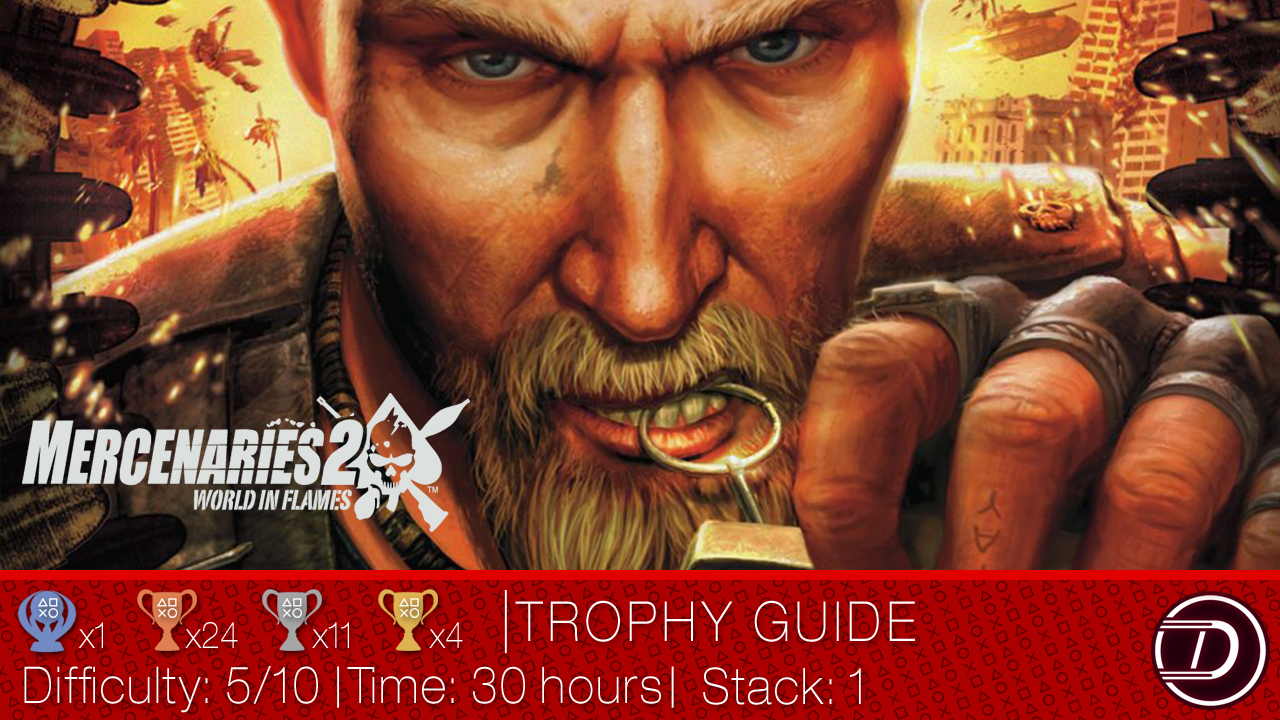 Mercenaries 2: World in Flames Trophy Guide