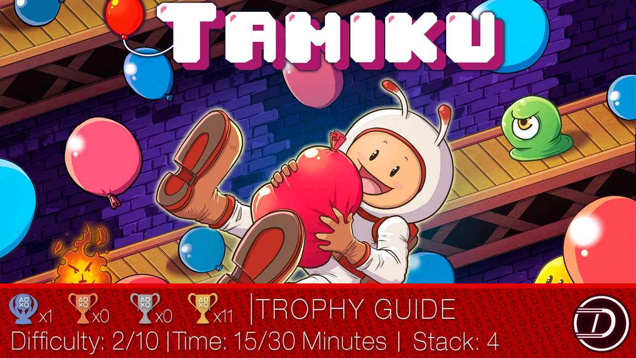 Tamiku Trophy Guide