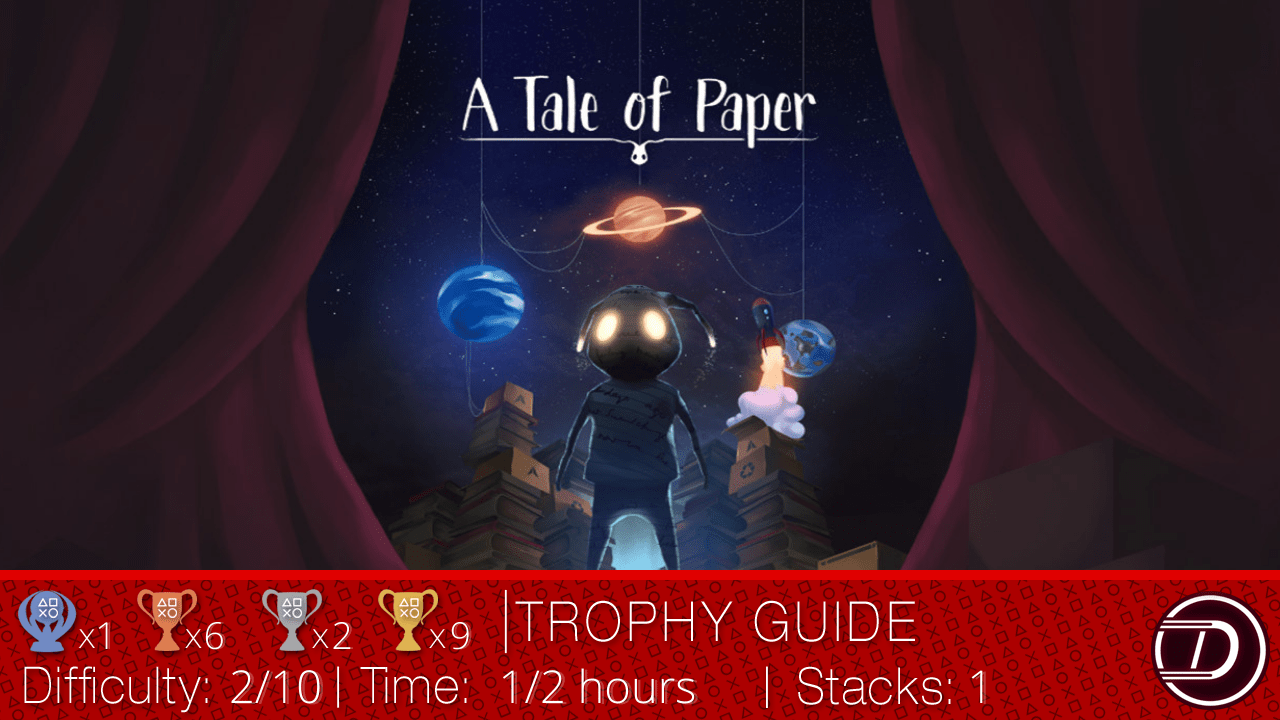 A Tale Of Paper Trophy Guide