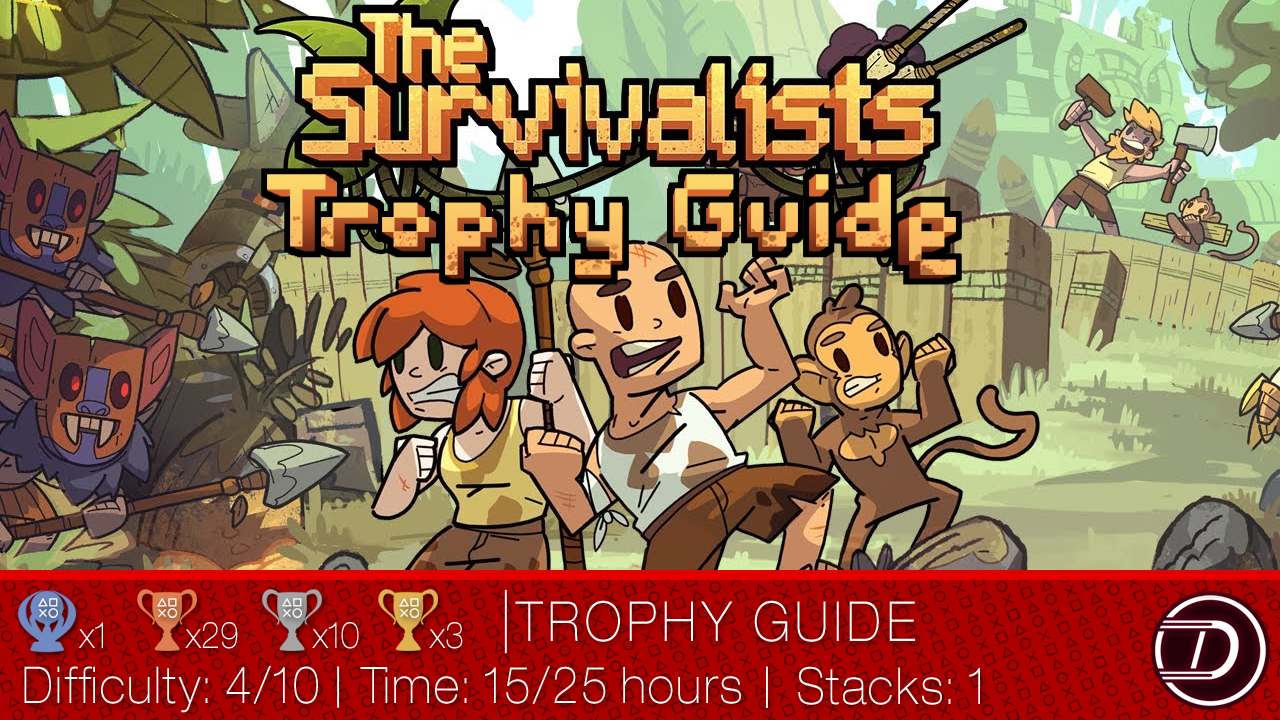 The Survivalists Trophy Guide