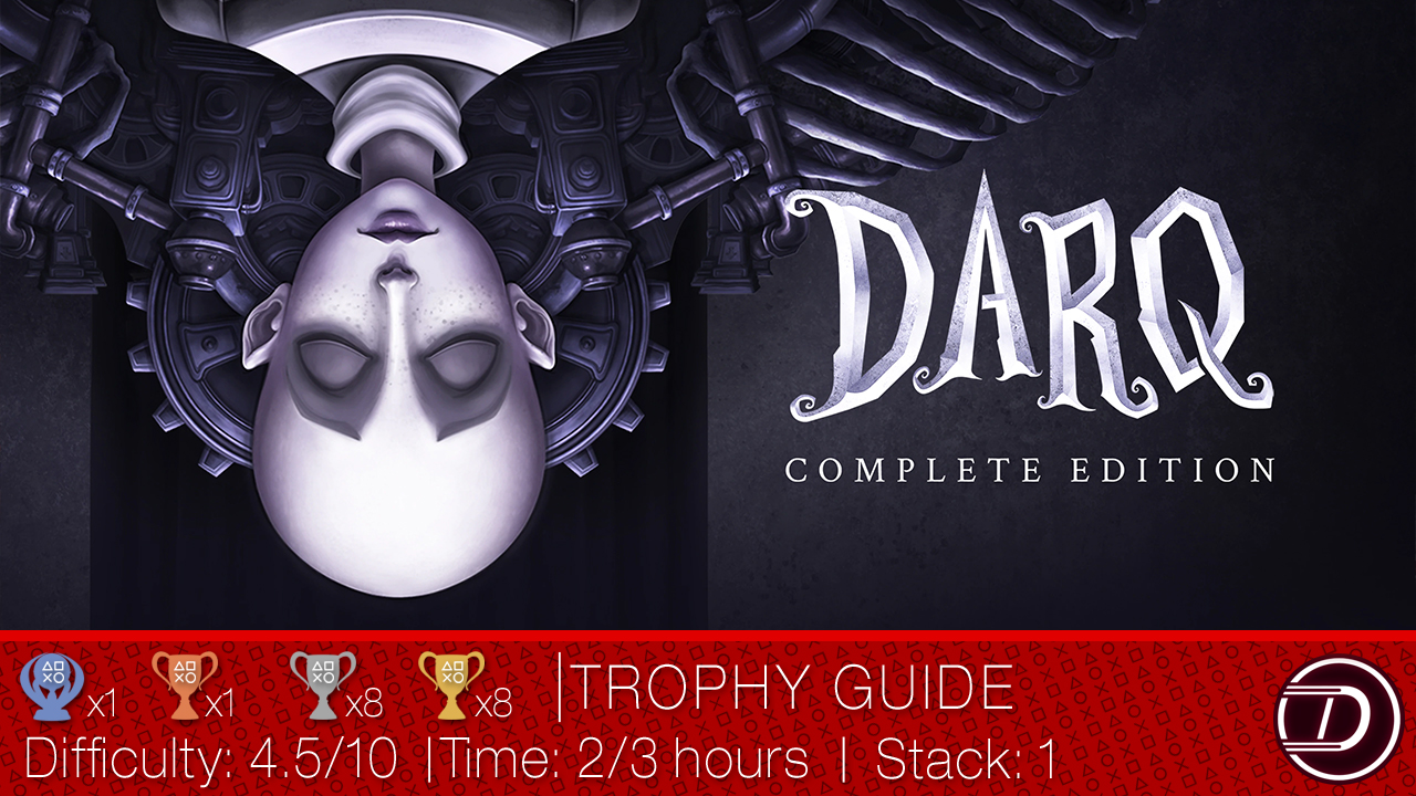 DARQ Trophy Guide and Text Walkthrough