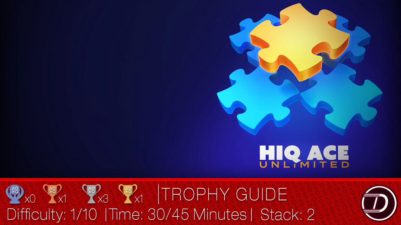HiQ Ace Unlimited Trophy Guide