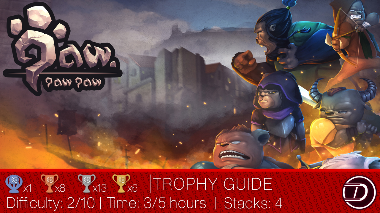 Paw Paw Paw Trophy Guide