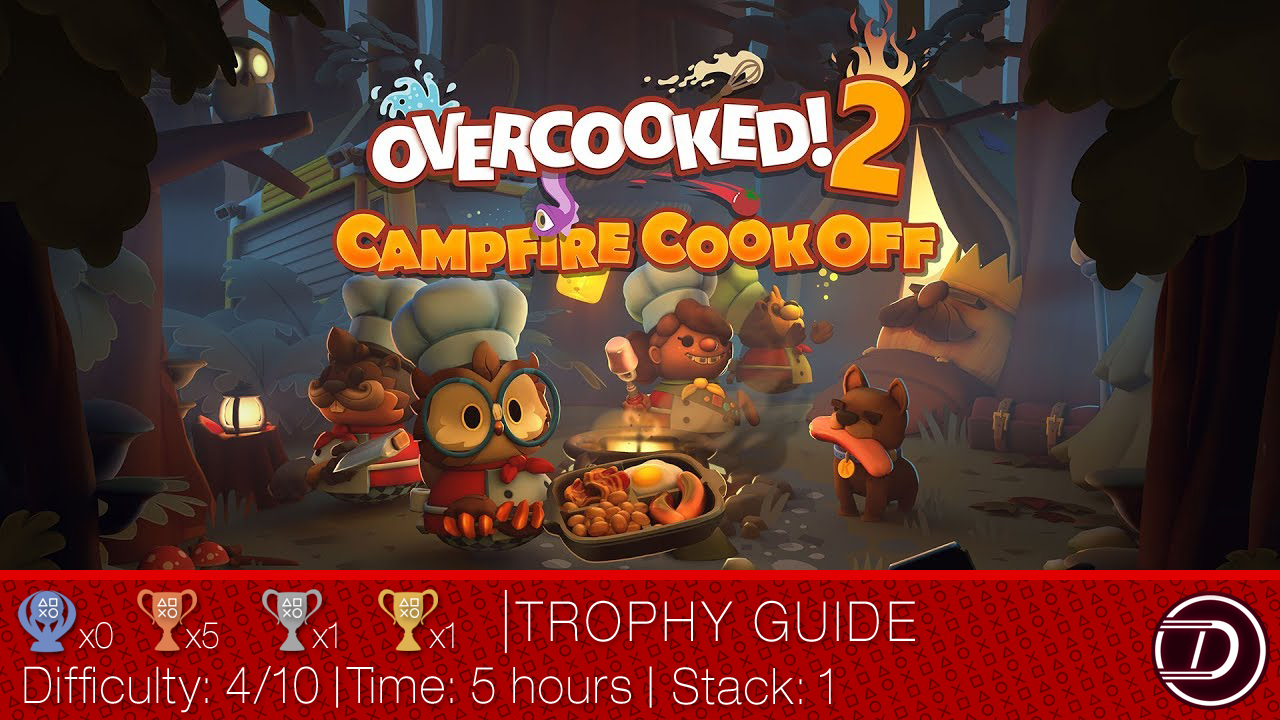 Overcooked 2 Campfire Cook Off DLC Trophy Guide