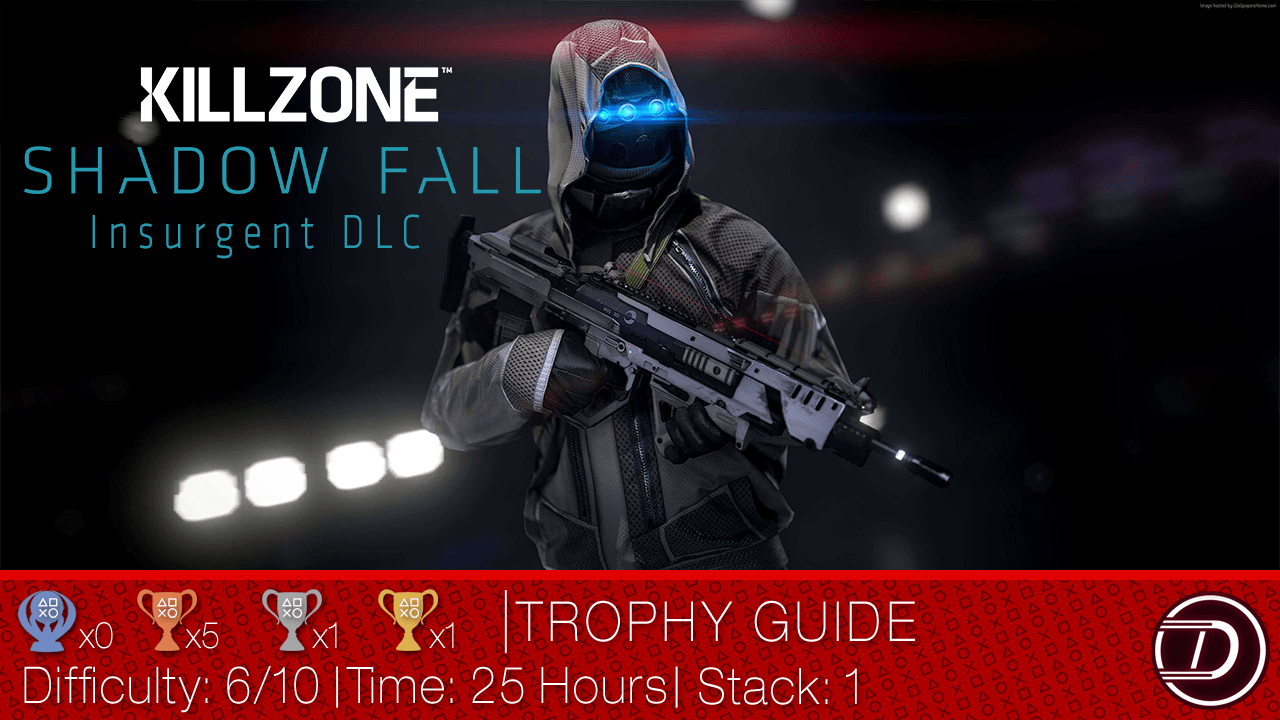 Killzone Shadow Fall Insurgent Expansion DLC Trophy Guide