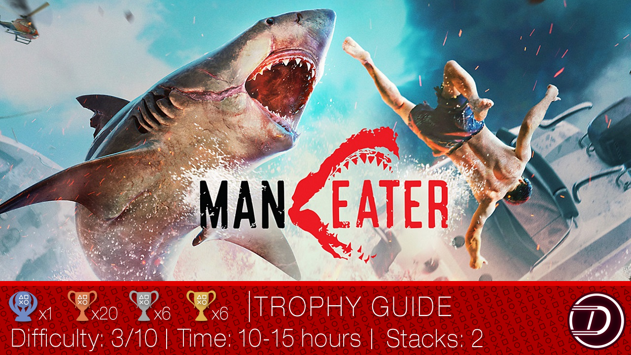 Maneater Trophy Guide
