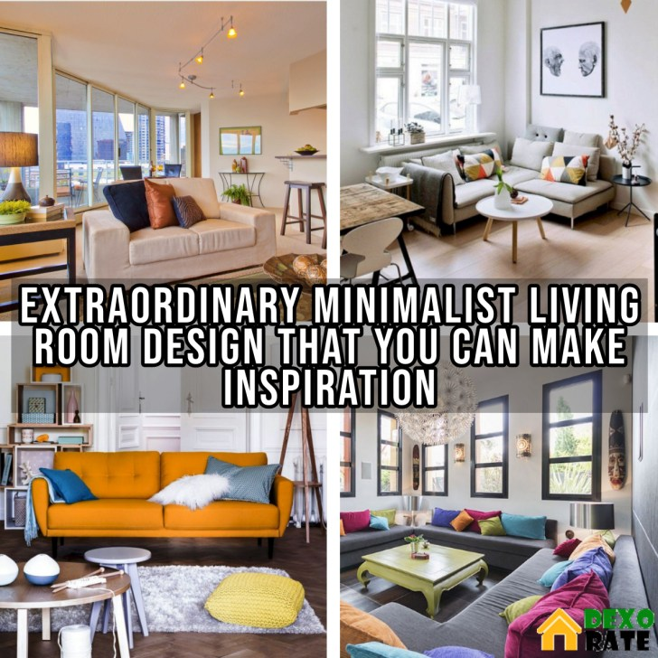 10 Extraordinary Minimalist Living Room Design That You Can