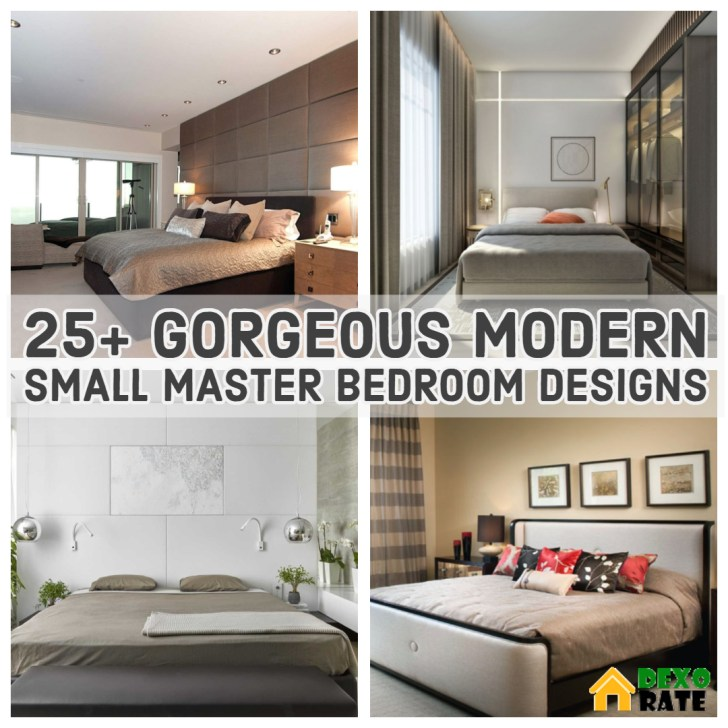 25 Gorgeous Modern Small Master Bedroom Designs You Never