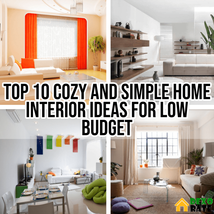 Top 10 Cozy And Simple Home Interior Ideas For Low Budget ...