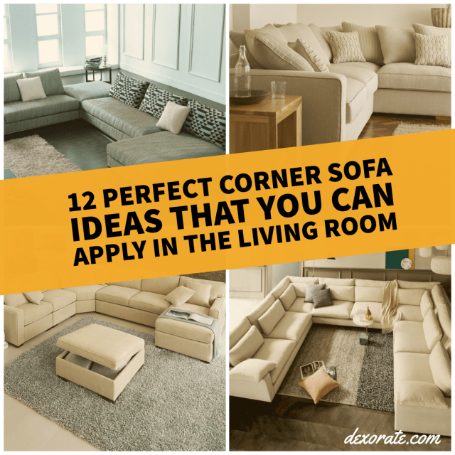 Corner Sofa Ideas That You Can Apply In The Living Room