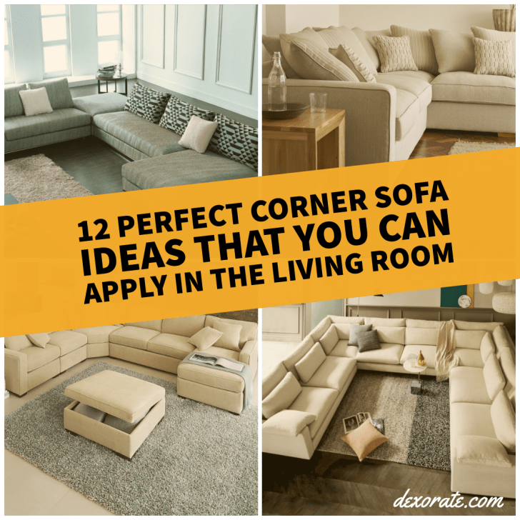 12 Perfect Corner Sofa Ideas That You Can Apply In The ...