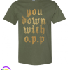 Naughty By Nature You down With O.P.P. Graphic Tee - Green