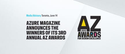 Press kit - Press release - Azure magazine announces the winners of it's 3rd annual AZ Awards - Azure Magazine