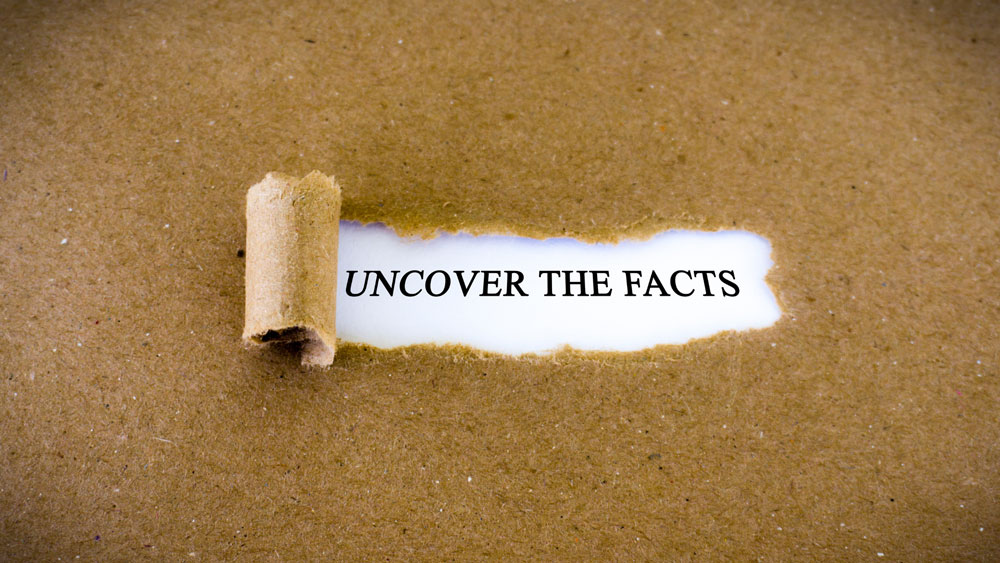 Uncover facts