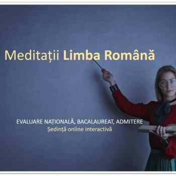 Meditații limba română | Pregătire online