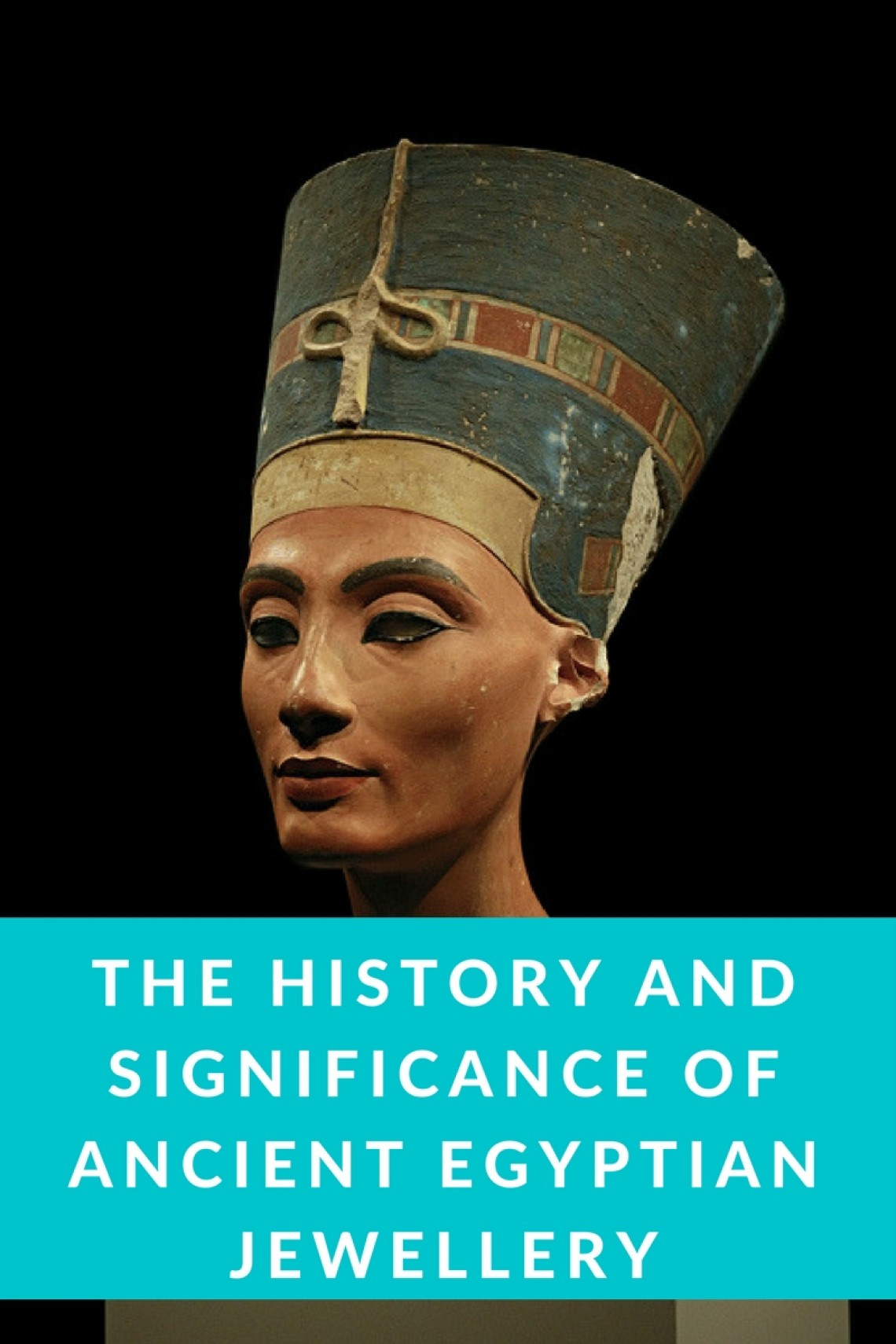 The History Of Ancient Egyptian Jewelry