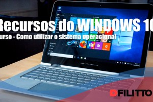 Windows 10 - Como utilizar o sistema operacional
