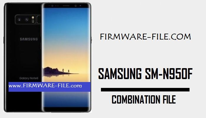 N950F Combination firmware,SM- N950F,Combination,File,Firmware,Rom,Bypass FRP Samsung N950F,Samsung SM-N950F Combination file,Samsung SM-N950F Combination Rom,Samsung SM-N950F Combination Firmware,SM-N950F Combination file,SM-N950F U5 Combination,SM-N950F U4 Combination,SM-N950F U3 Combination,SM-N950F U2 Combination