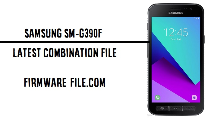 SM-G390F U2 Combination ,SM-G390F U2 Combination File,G390F Combination File U2,SM-G390F Combination,Samsung SM-G390F Combination File,G390F Combination Firmware,G390F Combination Rom,G390F Combination file,G390F Combination,