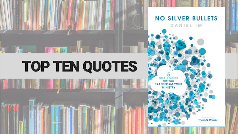 Top Ten Quotes: No Silver Bullets