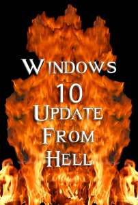 Windows 10 Update From Hell