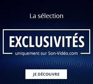 La boutique exclusivités uniquement sur Son-Vidéo.com.